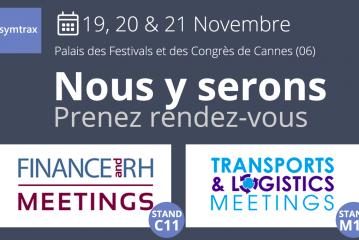 Rendez-vous au Finance RH et Transports & Logistics Meetings de Cannes