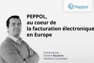 PEPPOL, au coeur de la facturation électronique en Europe