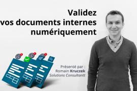 Validez vos documents internes numériquement (2/2)