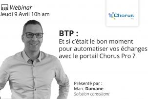 BTP Et si c'était le bon moment pour automatiser vos échanges avec le portail Chorus Pro